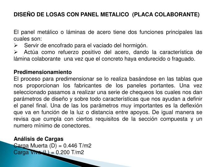 DISEÑO DE LOSAS CON PANEL METALICO  (PLACA COLABORANTE)