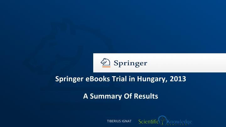 Springer eBooks Trial in Hungary, 2013