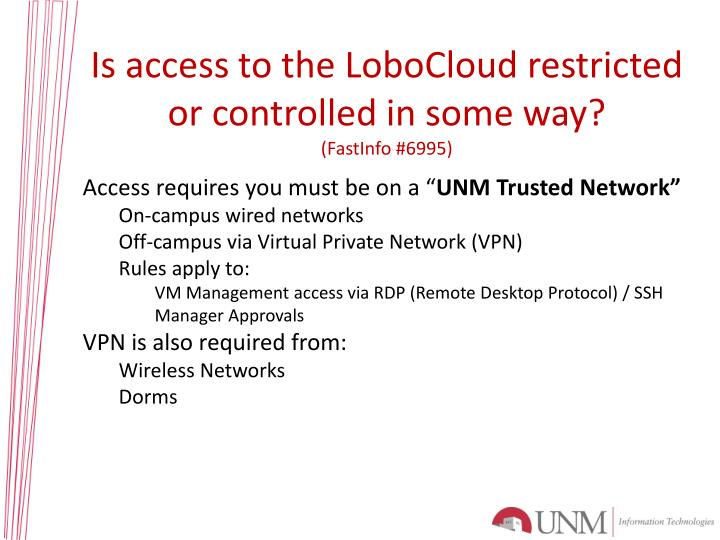 Is access to the LoboCloud restricted or controlled in some way?
