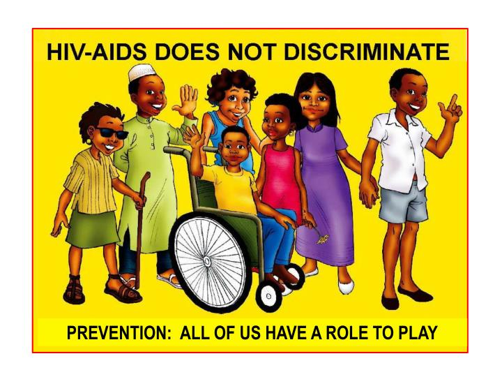 PREVENTION:  ALL OF US HAVE A ROLE TO PLAY