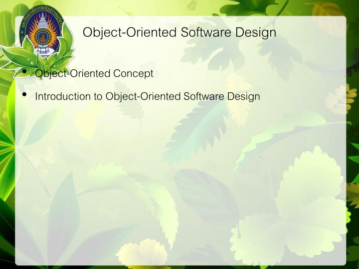 Object oriented software design