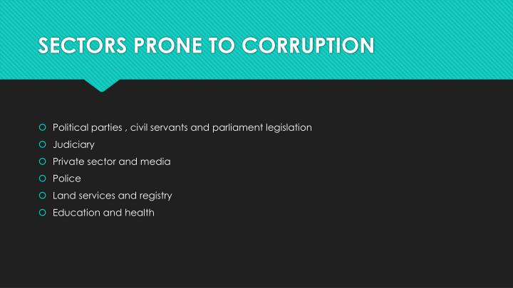 SECTORS PRONE TO CORRUPTION