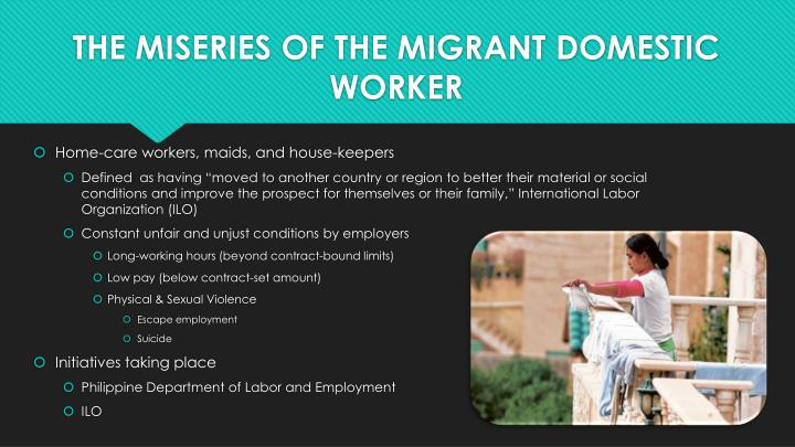 THE MISERIES OF THE MIGRANT DOMESTIC WORKER