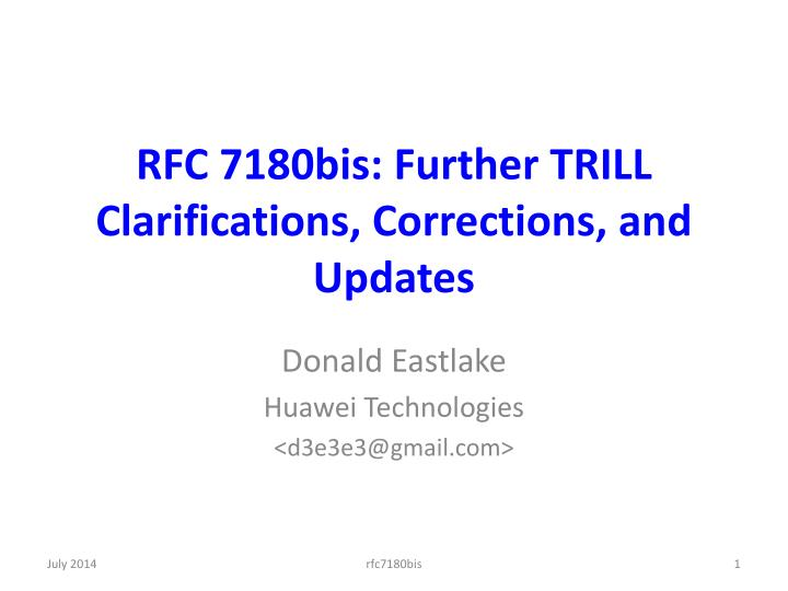 rfc 7180bis further trill clarifications corrections and updates n.