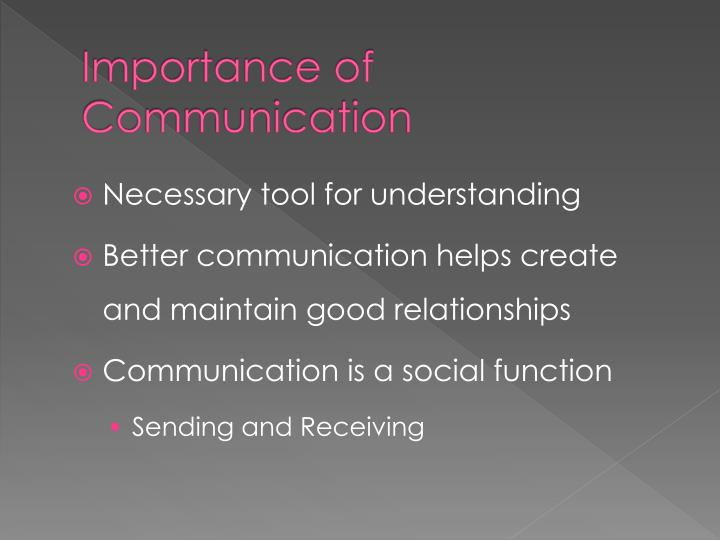 importance of commun Developing your company/community language builds community any sociologist could tell you shared language often forms the basis of a community when everyone uses the same vocabulary, the community becomes more close-knit and there is a greater sense of camaraderie.
