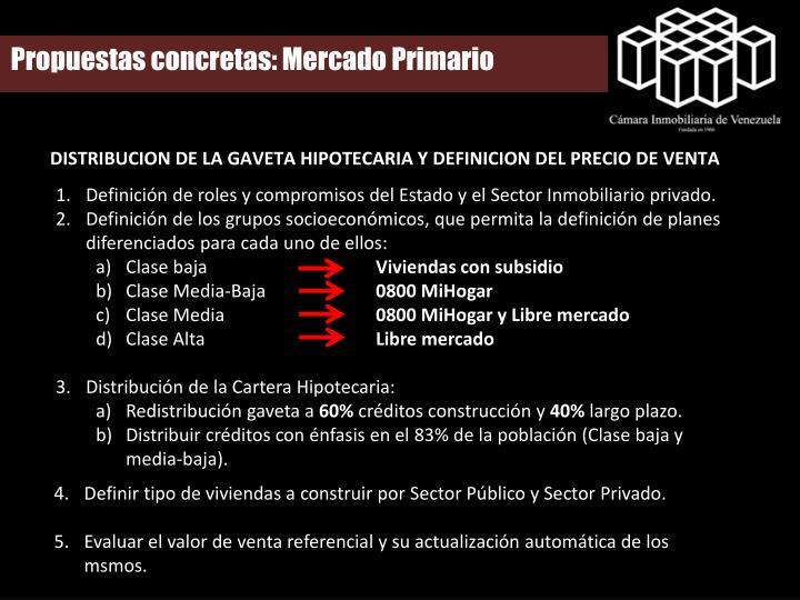 Propuestas concretas: Mercado Primario