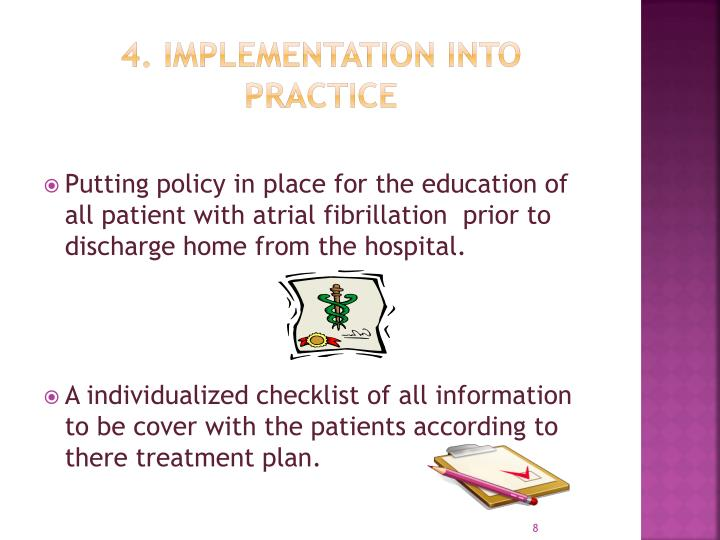 4. Implementation into practice