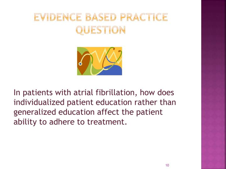 Evidence Based Practice  question