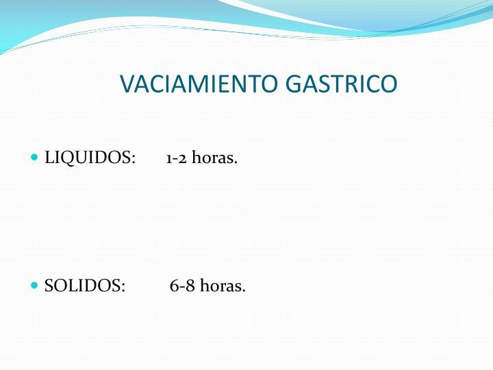 VACIAMIENTO GASTRICO