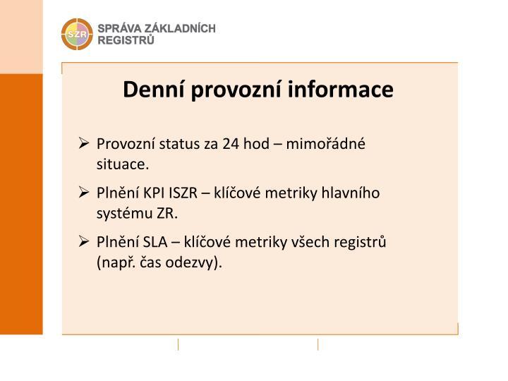 Denní provozní informace