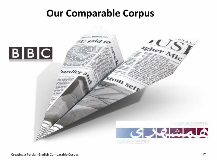 Our Comparable Corpus
