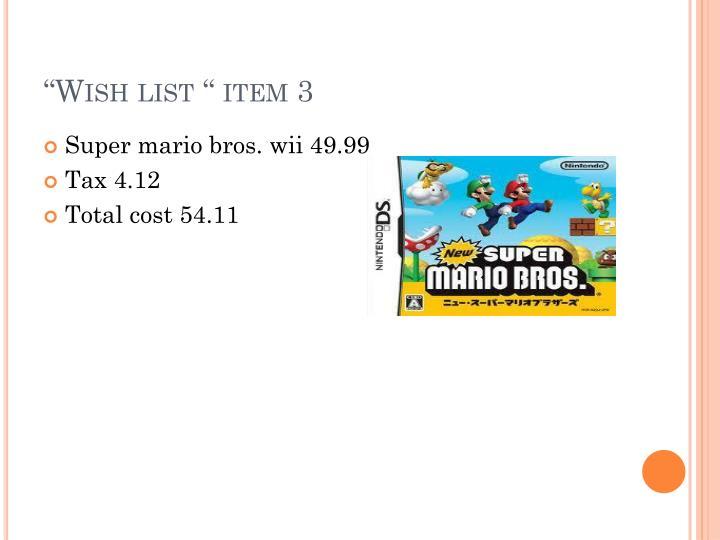 """Wish list "" item 3"