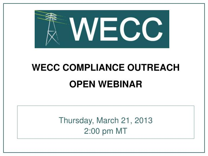 wecc compliance outreach open webinar n.