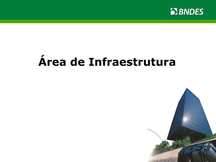 Área de Infraestrutura