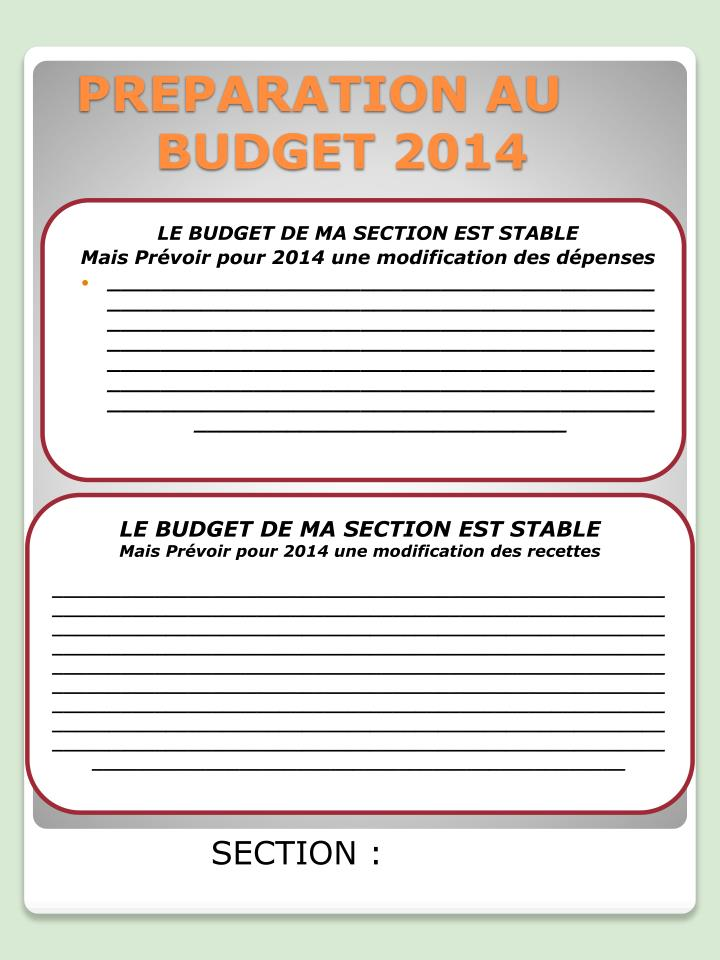 LE BUDGET DE MA SECTION EST STABLE