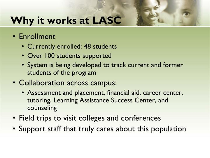 Why it works at LASC