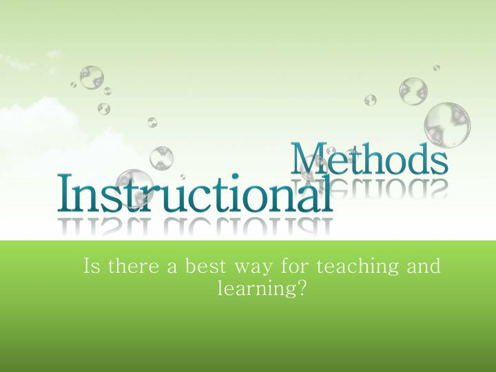 is there a best way for teaching and learning
