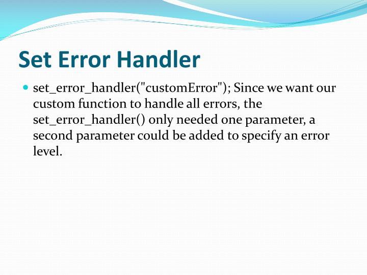 Set Error Handler