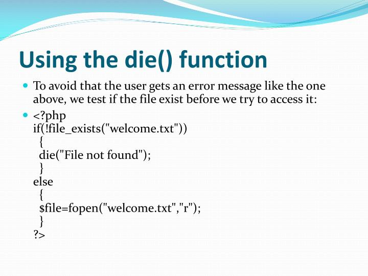 Using the die() function