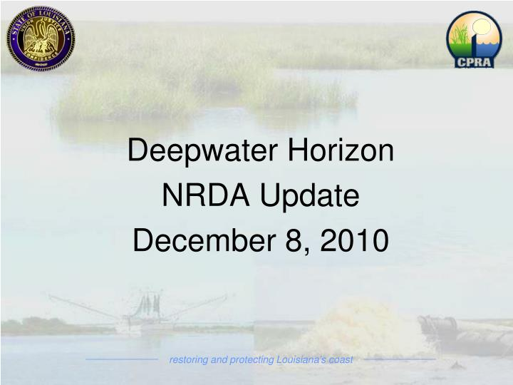 Deepwater horizon nrda update december 8 2010