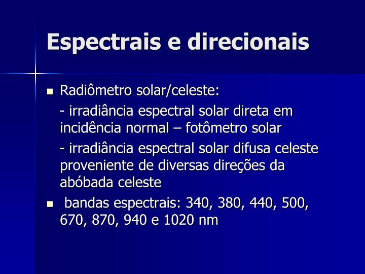 Espectrais e direcionais