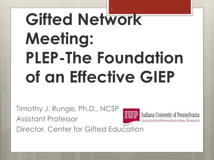 gifted network meeting plep the foundation of an effective giep n.
