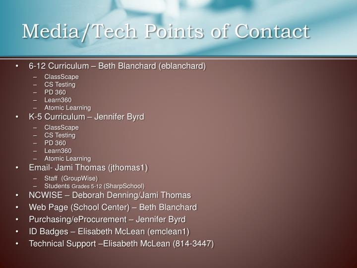 Media/Tech Points of Contact