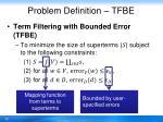 problem definition tfbe