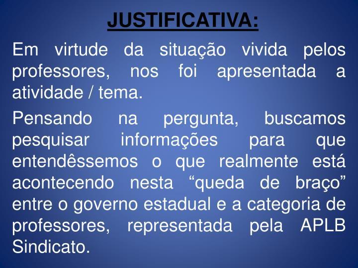 JUSTIFICATIVA: