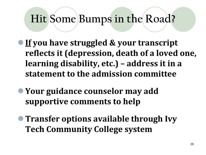 Hit Some Bumps in the Road?