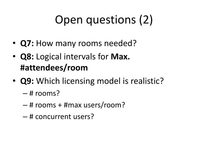 Open questions (2)