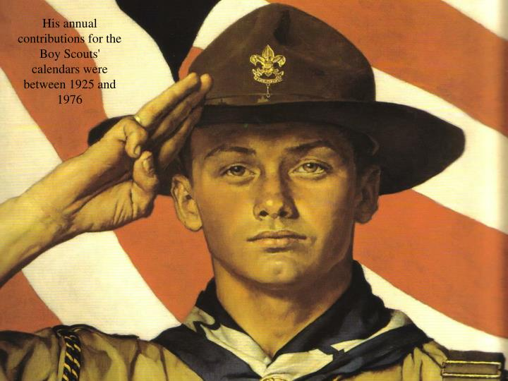 His annual contributions for the Boy Scouts' calendars