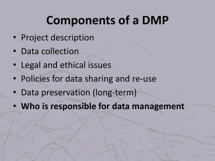 Components of a DMP