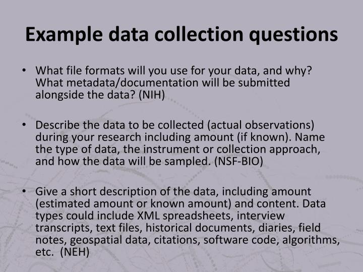 Example data collection questions