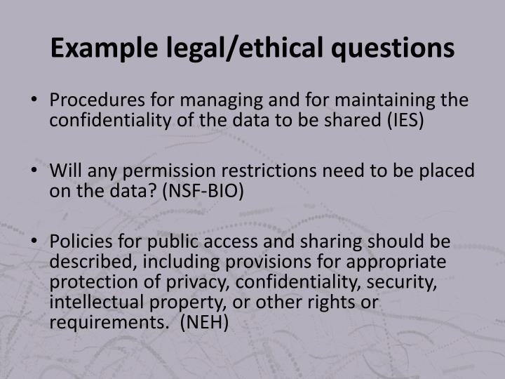 Example legal/ethical questions