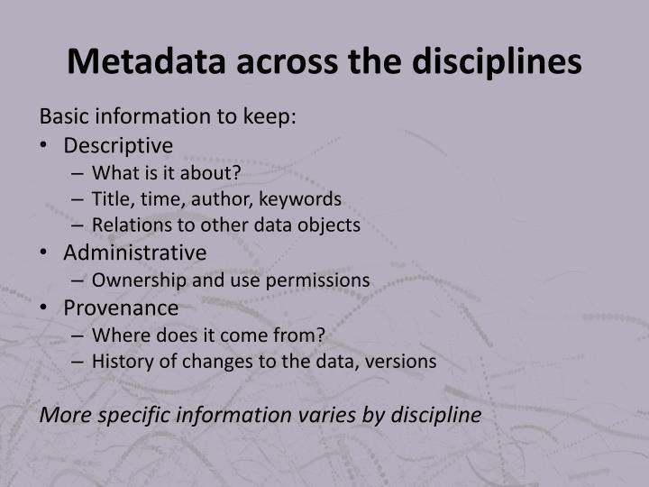 Metadata across the disciplines