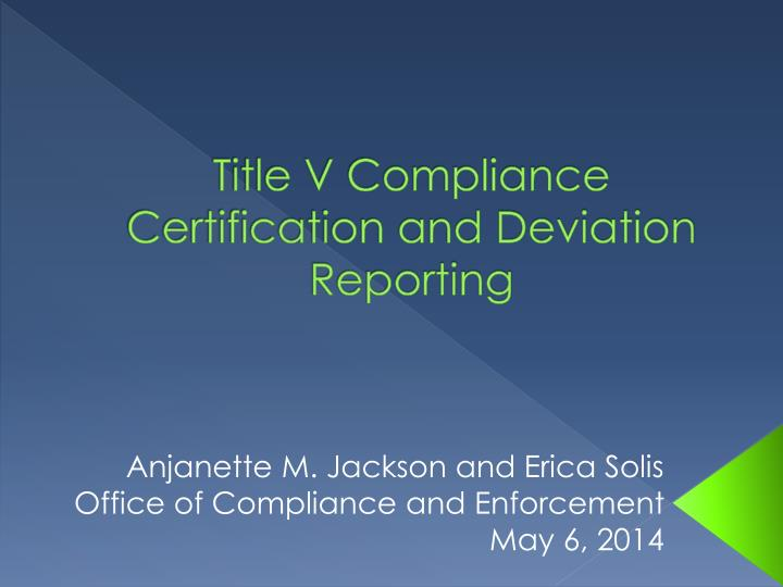 title v compliance certification and deviation reporting n.