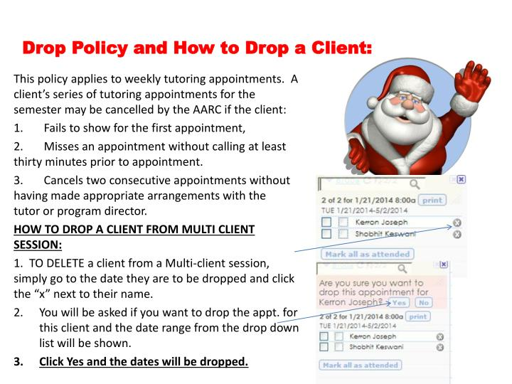 Drop Policy and How to Drop a Client: