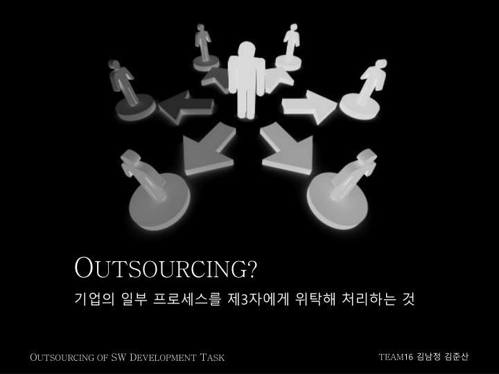 O utsourcing