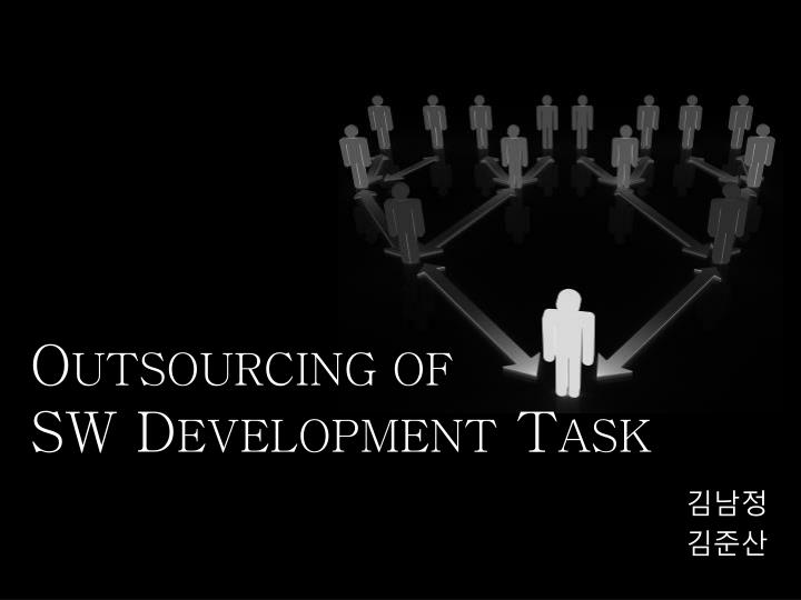 O utsourcing of sw d evelopment t ask