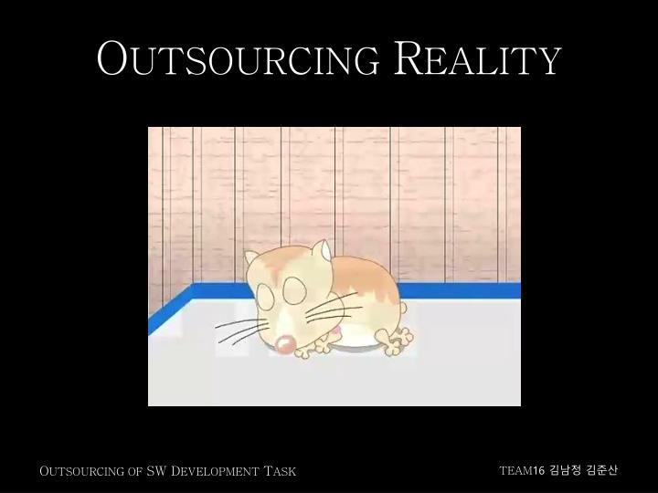 O utsourcing r eality
