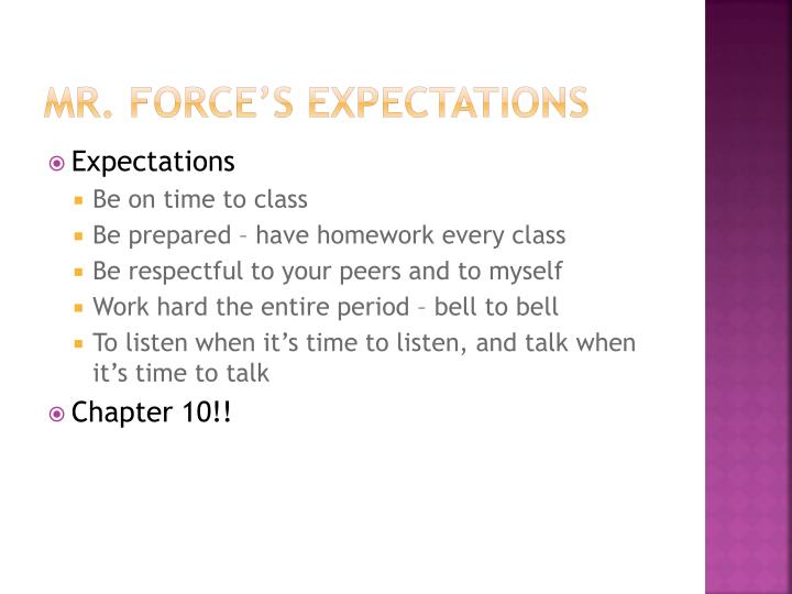 Mr force s expectations
