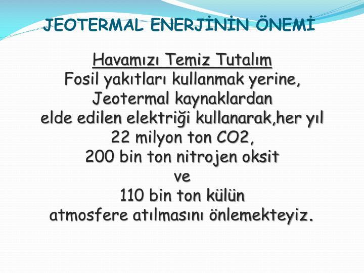 JEOTERMAL ENERJİNİN ÖNEMİ