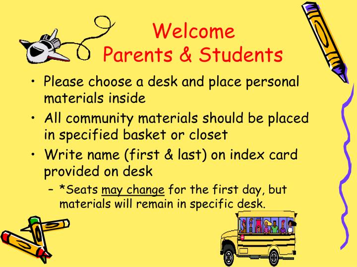 Welcome parents students