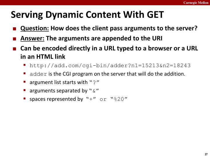 Serving Dynamic Content With GET