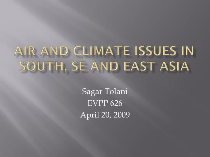 air and climate issues in south se and east asia n.