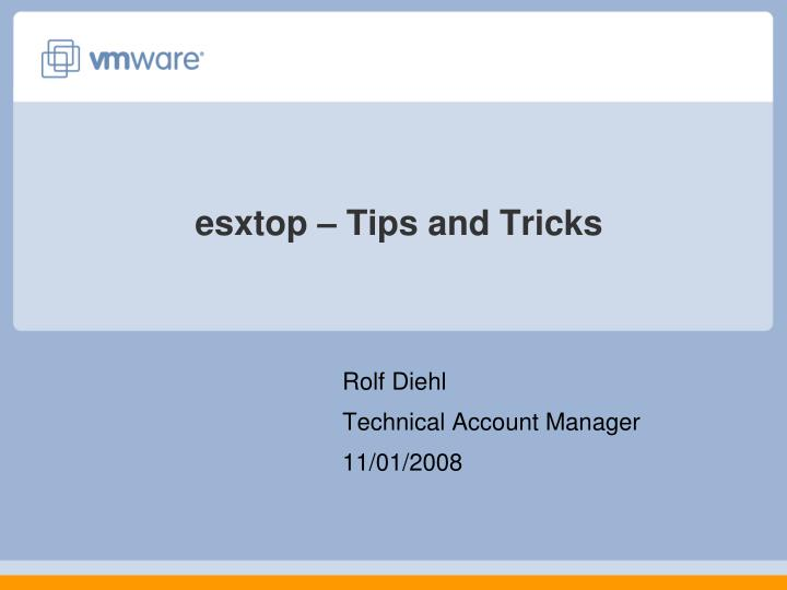 esxtop tips and tricks n.