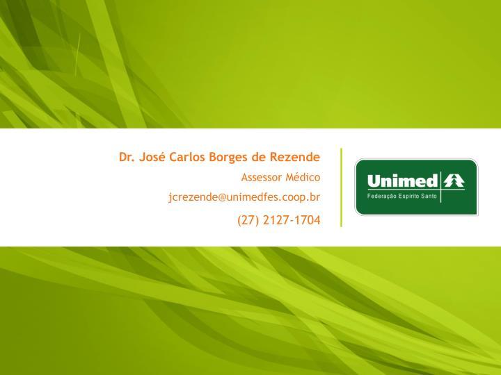 Dr. José Carlos Borges de Rezende