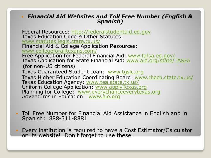 Financial Aid Websites and Toll Free Number (English & Spanish)