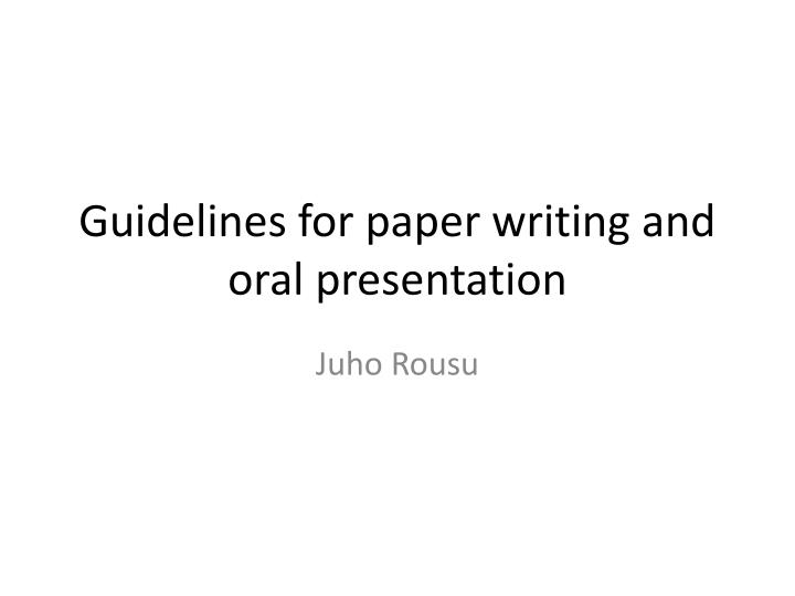 guidelines for paper writing and oral presentation n.